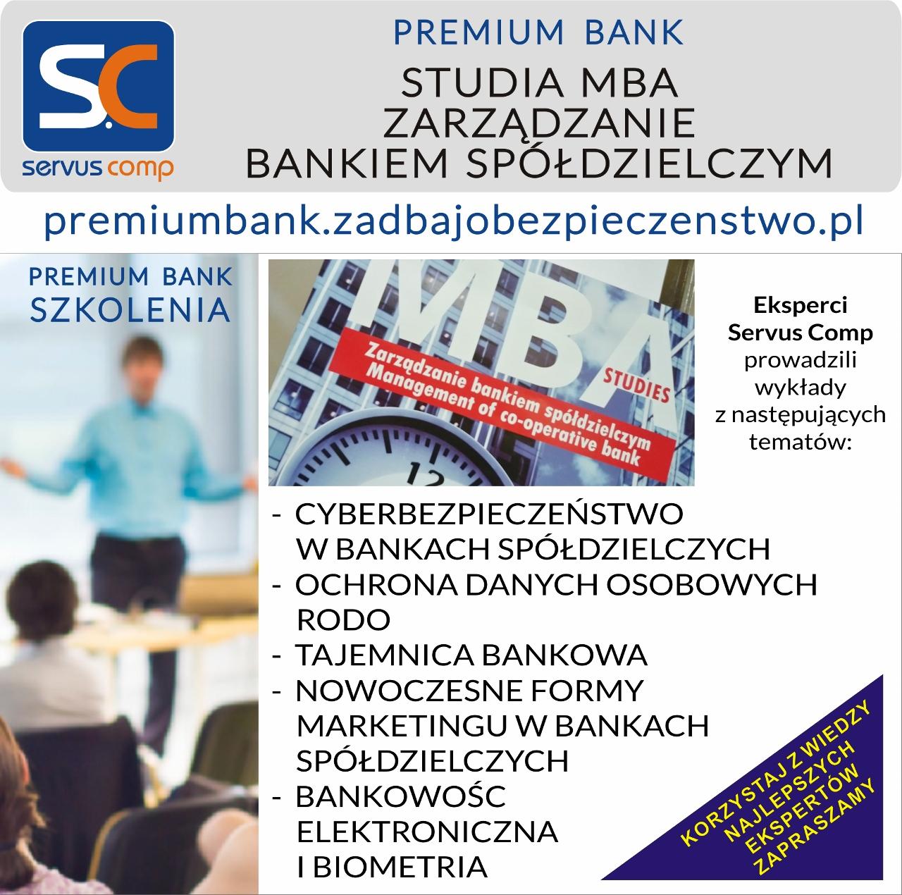 PODYPLOMOWE STUDIA MBA ZARZĄDZANIE BANKIEM SPÓŁDZIELCZYM premiumbank.zadbajobezpieczenstwo.pl