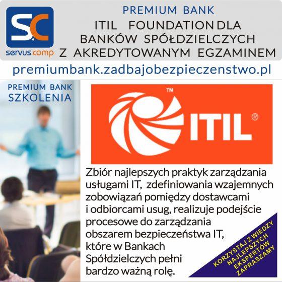 SZKOLENIE ITIL FOUNDATION DLA BANKÓW SPÓŁDZIELCZYCH Z AKREDYTOWANYM EGZAMINEM Servus Comp