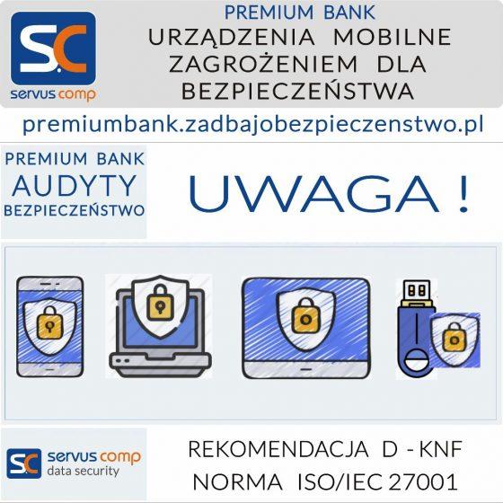 URZĄDZENIA MOBILNE ZAGROŻENIEM DLA BEZPIECZEŃSTWA Servus Comp Kraków
