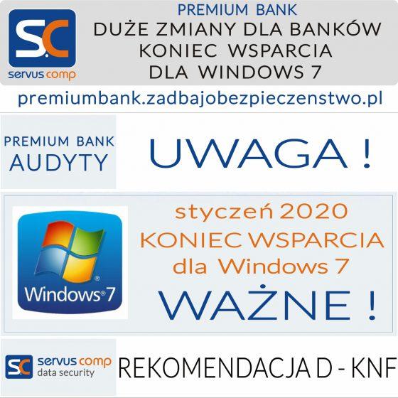 DUŻE ZMIANY DLA BANKÓW KONIEC WSPARCIA MS WINDOWS 7 Servus Comp