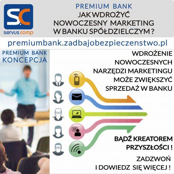 JAK WDROŻYĆ NOWOCZESNY MARKETING W BANKU SPÓŁDZIELCZYM Servus Comp